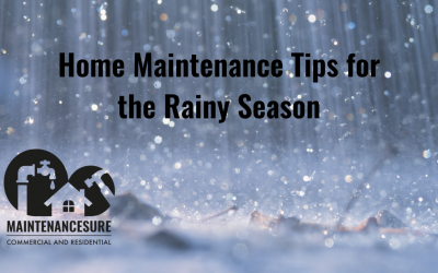 HOME MAINTENANCE TIPS FOR THE RAINY SEASON