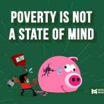 Poverty is not a state of mind