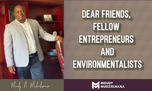 Dear friends, Fellow Entrepreneurs and Environmentalists